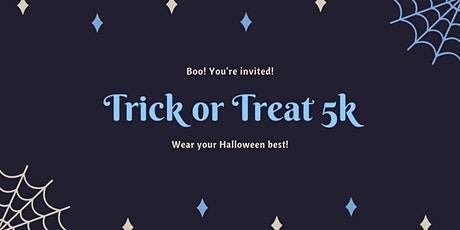 Trick or Treat 5k tickets
