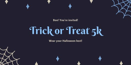Trick or Treat 5k