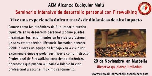ACM  Seminario Intensivo de desarrollo personal con Firewalking en Marbella