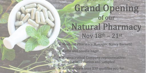 Natural Pharmacy Grand Opening