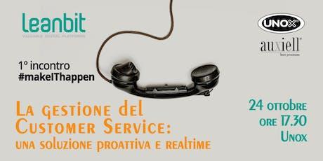 Customer Service: il caso Unox biglietti