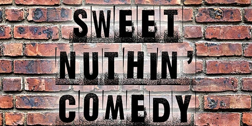 Sweet Nuthin' Comedy