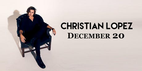 Christian Lopez tickets