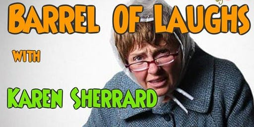 Barrel of Laughs Presents Karen Sherrard