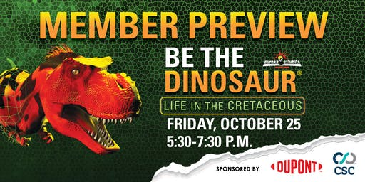 Members Preview: Be the Dinosaur