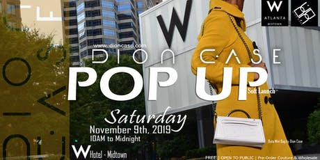 Dion Case Collections POP-UP tickets