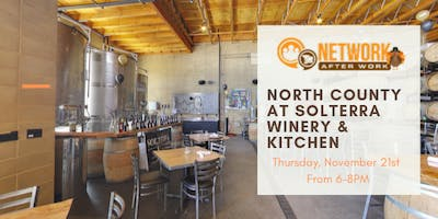 Network After Work North County at Solterra Winery & Kitchen