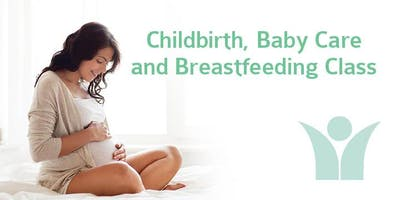 Childbirth, Baby Care and Breastfeeding Class