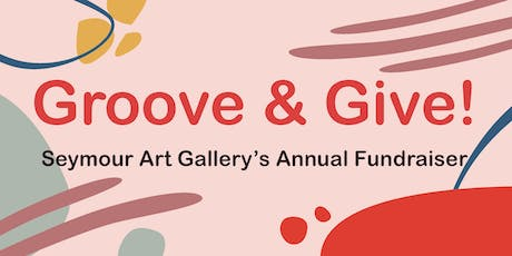 Groove & Give: Seymour Art Gallery Fundraiser tickets