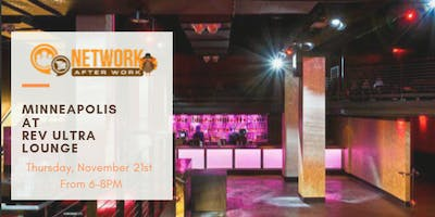 Network After Work Minneapolis at REV Ultra Lounge