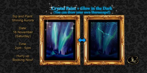 Sip and Paint (Crystal Paint+Glow in the Dark):  Shining Aurora