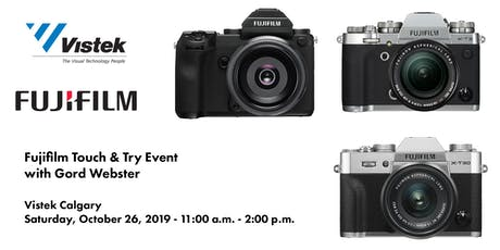 Fujifilm Touch & Try with Gord Webster - Vistek Calgary tickets