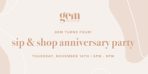 Gem Salon + Spa | Sip & Shop Anniversary Party