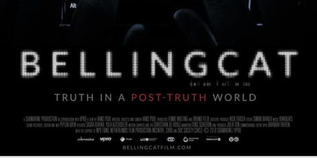 BELLINGCAT: TRUTH IN A POST-TRUTH WORLD + PANEL (preceded by SALAM) tickets