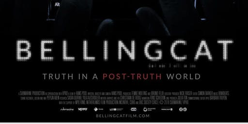 BELLINGCAT: TRUTH IN A POST-TRUTH WORLD + PANEL (preceded by SALAM)