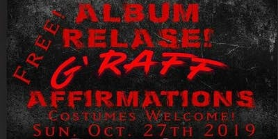 'G'Raff' Affirmations Album Release Party