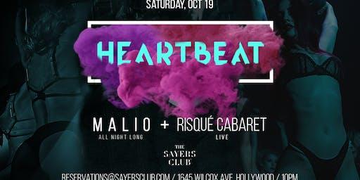 Sayers Presents 'HEARTBEAT': MALIO All Night Long + Live Cabaret