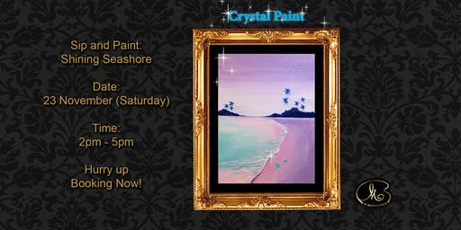 Sip and Paint (Crystal Paint):  Shining Seashore