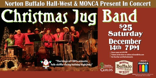 Christmas Jug Band @ MONCA - Norton Buffalo Hall •WEST•