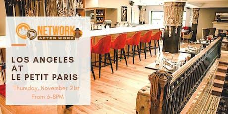 Network After Work Los Angeles at Le Petit Paris billets