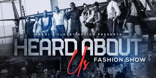 Heard About Us.... The Fashion Show