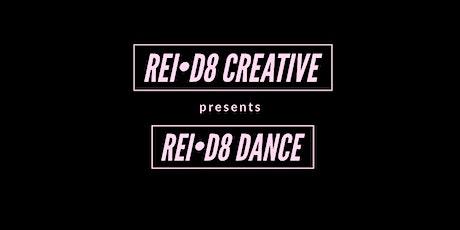 REI•D8 DANCE tickets