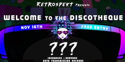 Retrospekt Presents: Welcome to the Discotheque