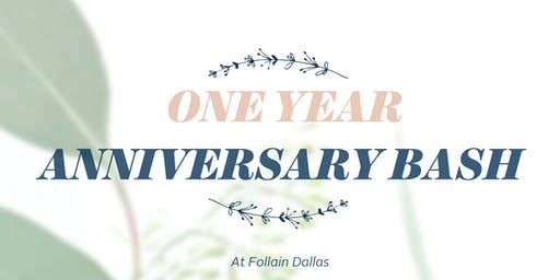 One Year Anniversary Bash at Follain Dallas