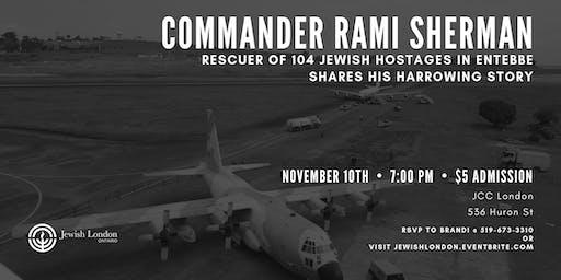Commander Rami Sherman - Entebbe Hostage Crisis Rescuer