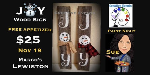 $25 Joy Sign Paint Night FREE APPETIZER Marcos Lewiston