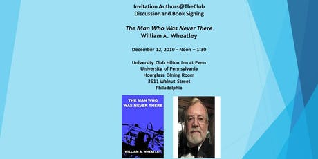 Authors@The Club- The Man Who Was Never There by William Wheatley tickets