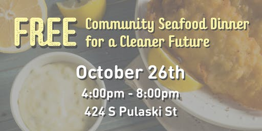 FREE Community Seafood Dinner for a Cleaner Future