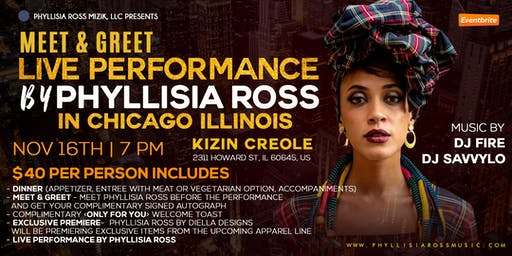PHYLLISIA ROSS LIVE in CHICAGO! Dinner, Meet & Greet,  LIVE PERFORMANCE!