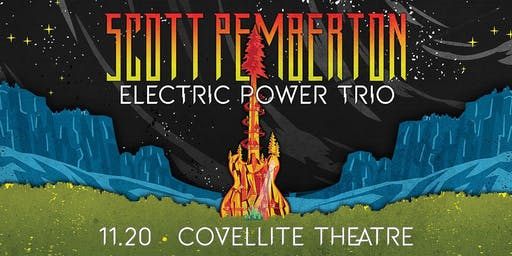 Scott Pemberton: Electric Power Trio at Covellite Theatre