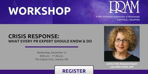 PRAM C Workshop: Crisis Response: What Every PR Expert Should Know & Do