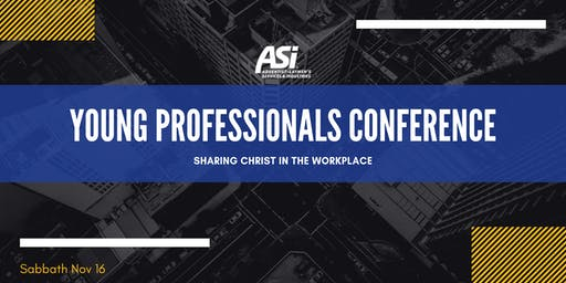 ASI Pacific Union Young Professionals Conference