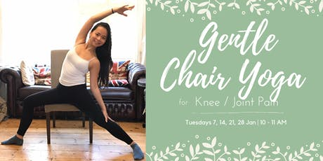 Gentle Chair Yoga for Knee / Joint Pain tickets