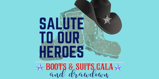 Salute to Our Heroes Boots & Suits Gala and Drawdown