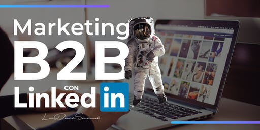 Conferencia Marketing B2B con LinkedIn