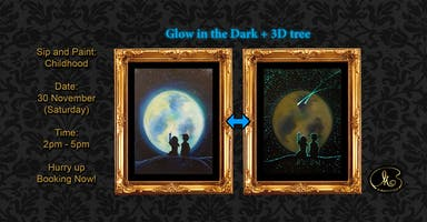 Sip and Paint (Glow in the Dark+3D): Childhood