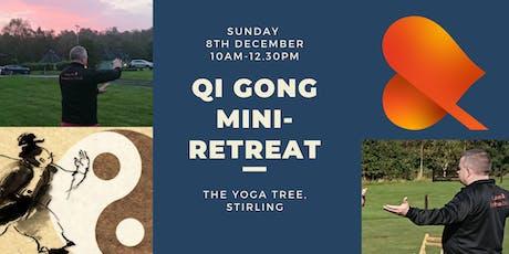 Qi Gong Mini-Retreat - Stirling tickets