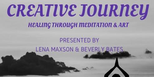Creative Journey- Healing Through Meditation and Art