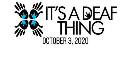 It's a Deaf Thing - Deaf Expo - October 3, 2020 tickets