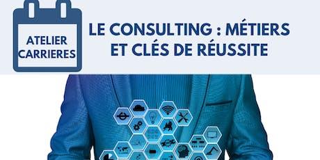 Le Consulting : Métiers et clés de réussite billets