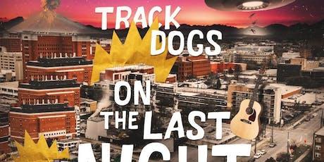 TRACK DOGS - ON THE LAST NIGHT entradas