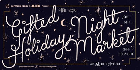 Gifted Holiday Night Market tickets