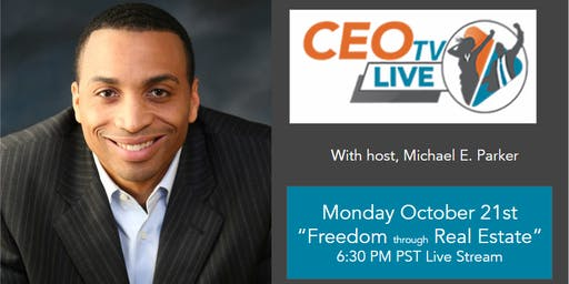 Freedom Through Real Estate next time on CEO TV Live