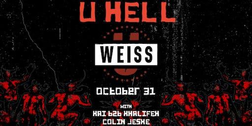 U Hell ft. Weiss w/ Kai b2b Khalifeh and Colin Jeske