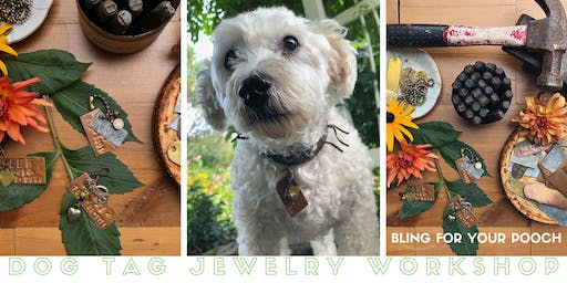 CANCELLED Jewelry for Dogs // Dog Tag Stamping Workshop for Dogs or Cats