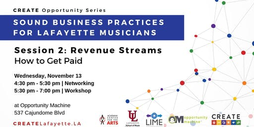 Sound Business Practices for Lafayette Musicians: Session 2